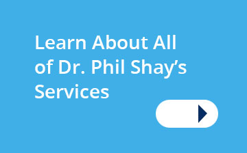 Dr. Phil Shay Services